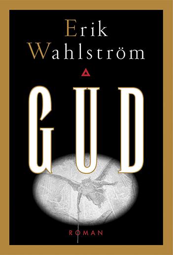 Erik Wahlstrom: God
