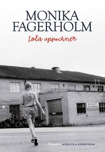 Monka Fagerholm: Lola Upsidedown