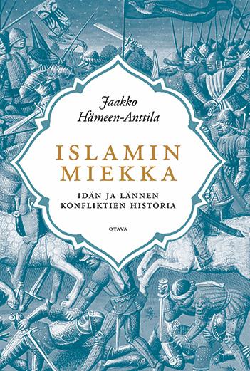 Jaakko Hämeen-Anttila: The sword of Islam