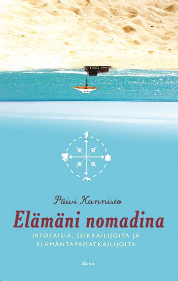 Päivi Kannisto: My life as a nomad