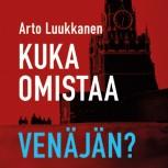 Arto Luukkanen: Who owns Russia?