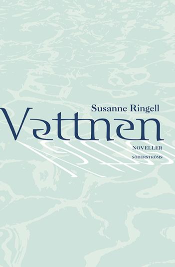 Susanne Ringell: Waters