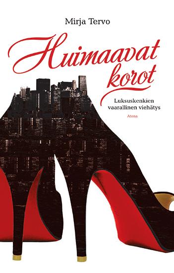 Mirja Tervo: Vertiginous heels – The dangerous allure of luxury shoes