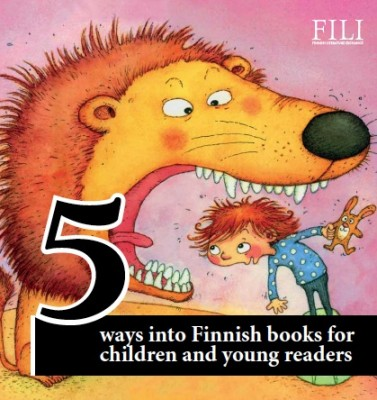 Five ways into Finnish books for children and young readers