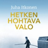 Juha Itkonen: A momentary glow