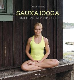 Tiina Vainio: Sauna yoga