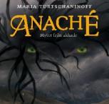 Maria Turtschaninoff: Anaché