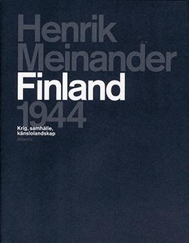 Henrik Meinander: Finland 1944