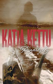 Katja Kettu: Piippuhylly