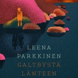 Leena Parkkinen: West of Galtby