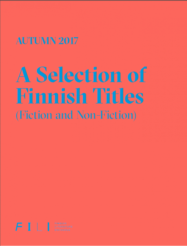 Autumn 2017: A Selection of Finnish Titles (Fiction and Non-fiction)