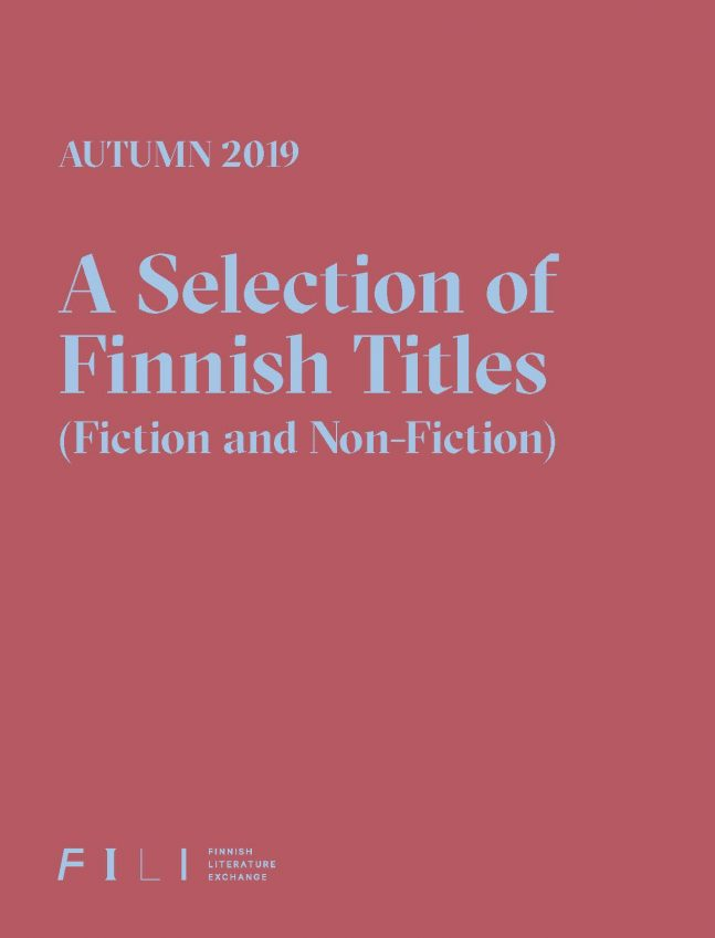 Autumn 2019: A Selection of Finnish Titles (Fiction and Non-Fiction)