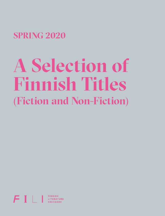 Spring 2020:  A Selection of Finnish Titles (Fiction and Non-fiction)